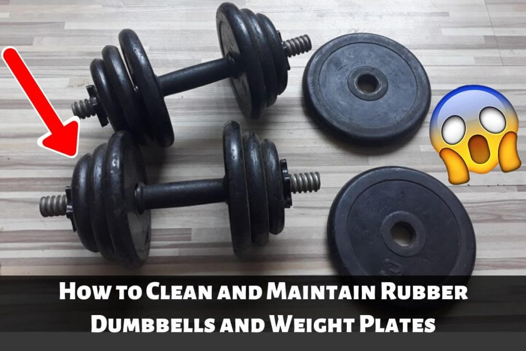 How to Clean and Maintain Rubber Dumbbells & Weight Plates